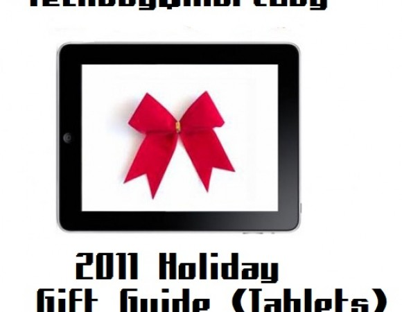 The TechGuySmartBuy 2011 Holiday Gift Guide (Tablets & E-Readers)