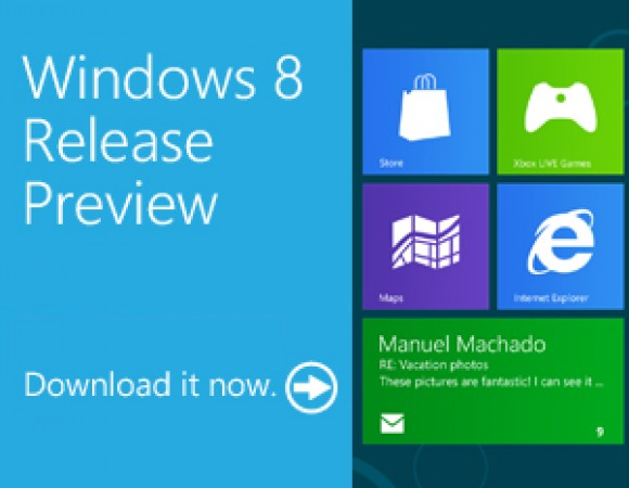 The Windows 8 Release Preview Is Now Available To Download