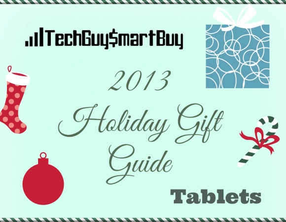 Holiday Gift Guide: The Top Tablets Of 2013