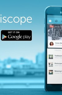 Periscope Has Arrived To Android